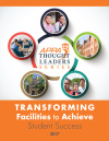 Thought Leaders Report 2017: Transforming Facilities to Achieve Student Success [PDF]